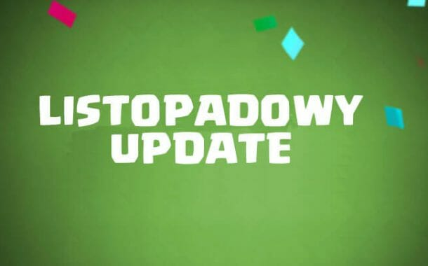 Listopadowy update Clash Royale