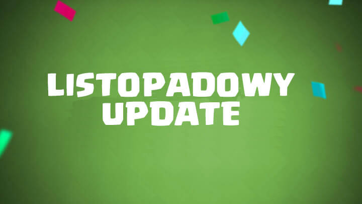 Listopadowy update w Clash Royale 2019
