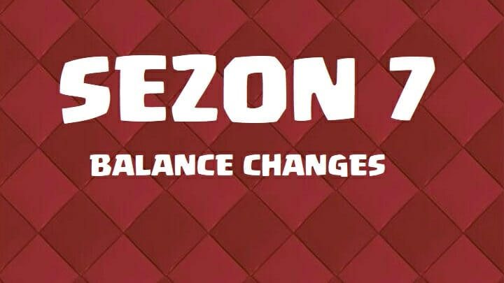 Sezon 7 Clash Royale zmiany balance changes